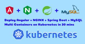 How to Deploy Angular, Spring Boot & MySQL on DigitalOcean Kubernetes in 30 mins