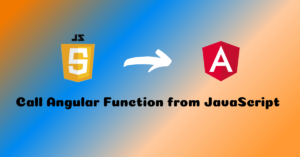 Read more about the article How to Call Angular Function from JavaScript
